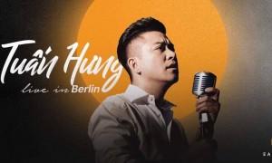 THƯ MỜI: THAM DỰ LIVESHOW TUẤN HƯNG TẠI BERLIN: 24.3.2018