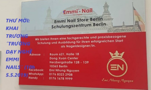 THƯ MỜI: THAM GIA KHAI TRƯƠNG ´TRƯỜNG DẠY NGHỀ EMMI NAILS´ TẠI HALE 18, TTTM ĐỒNG XUÂN BERLIN