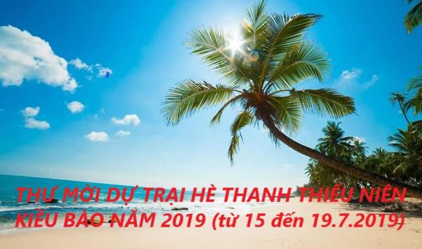 THƯ MỜI DỰ TRẠI HÈ THANH THIẾU NIÊN KIỀU BÀO NĂM 2019 (từ 15 đến 19.7.2019)