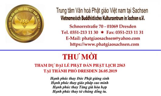 THƯ MỜI THAM DỰ ĐẠI LỄ PHẬT ĐẢN PL 2563  TẠI THÀNH PHỐ DRESDEN 26.05.2019