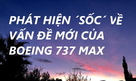 PHÁT HIỆN ´SỐC´ VỀ VẤN ĐỀ MỚI CỦA BOEING 737 MAX