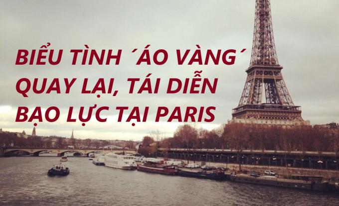 BIỂU TÌNH ´ÁO VÀNG´ QUAY LẠI, TÁI DIỄN BẠO LỰC TẠI PARIS
