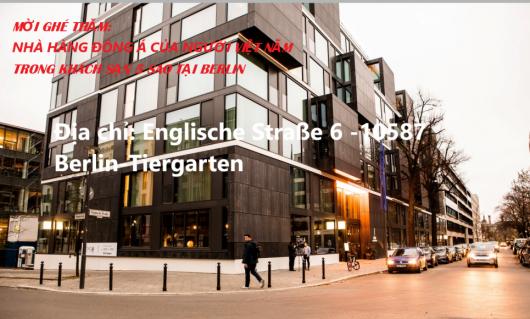 MỜI GHÉ THĂM: NHÀ HÀNG ĐÔNG Á CỦA NGƯỜI VIỆT & KHÁCH SẠN 5 SAO TẠI BERLIN