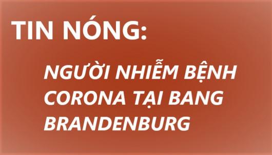 TIN NÓNG: NGƯỜI NHIỄM BỆNH CORONA TẠI BANG BRANDENBURG