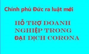 TIN VUI: LUẬT MỚI Ở ĐỨC, HỖ TRỢ DOANH NGHIỆP TRONG ĐẠI DỊCH CORONA