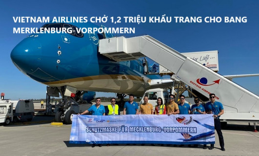 VIETNAM AIRLINES CHỞ 1,2 TRIỆU KHẨU TRANG CHO BANG MERKLENBURG-VORPOMMERN
