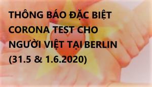 THÔNG BÁO ĐẶC BIỆT: CORONA TEST CHO NGƯỜI VIỆT TẠI BERLIN (31.5 & 1.6.2020)