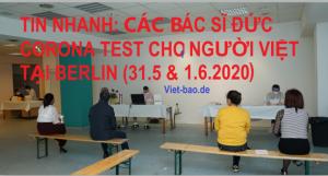 TIN NHANH: CÁC BÁC SĨ ĐỨC CORONA TEST CHO NGƯỜI VIỆT TẠI BERLIN (31.5 & 1.6.2020)
