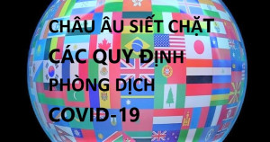 CHÂU ÂU SIẾT CHẶT CÁC QUY ĐỊNH PHÒNG DỊCH COVID-19