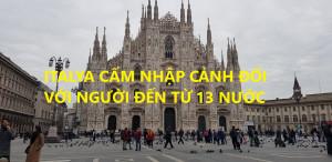 ITALYA CẤM NHẬP CẢNH ĐỐI VỚI NGƯỜI ĐẾN TỪ 13 NƯỚC