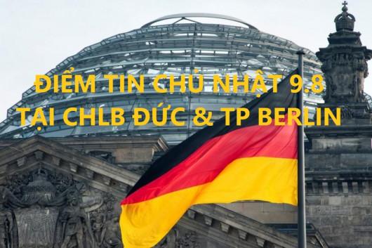 ĐIỂM TIN CHỦ NHẬT 9.8 TẠI CHLB ĐỨC & TP BERLIN