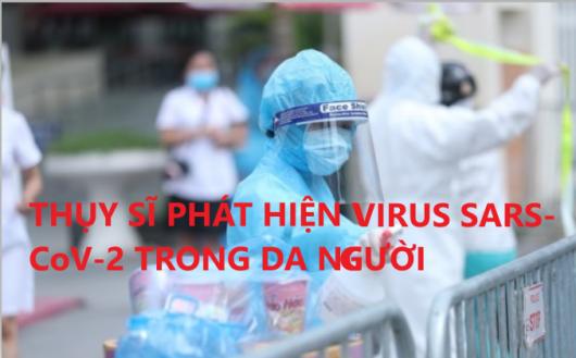 THỤY SĨ PHÁT HIỆN VIRUS SARS-CoV-2 TRONG DA NGƯỜI