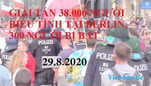 29.8: GIẢI TÁN 38.000 NGƯỜI BIỂU TÌNH TẠI BERLIN, 300 NGƯỜI BỊ BẮT
