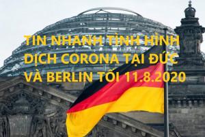 TIN NHANH TÌNH HÌNH DỊCH CORONA TẠI ĐỨC VÀ BERLIN TỐI 11.8.2020