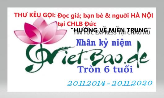 """THƯ KÊU GỌI: CỘNG ĐỒNG & NGƯỜI HÀ NỘI TẠI CHLB ĐỨC """"HƯỚNG VỀ MIỀN TRUNG"""" NHÂN KỶ NIỆM VIET-BAO.DE TRÒN VI TUỔI"""