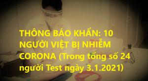 THÔNG BÁO KHẨN: 10 NGƯỜI VIỆT BỊ NHIỄM CORONA (Trong tổng số 24 người Test ngày 3.1.2020)
