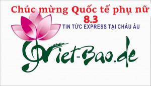CHÚC MỪNG NGÀY QUỐC TẾ PHỤ NỮ 8.3 CỦA BBT VIET-BAO.DE