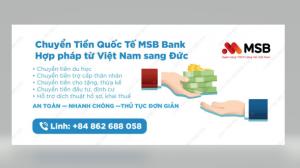 CHUYỂN TIỀN QUỐC TẾ MSB BANK HỢP PHÁP TỪ VIỆT NAM SANG ĐỨC